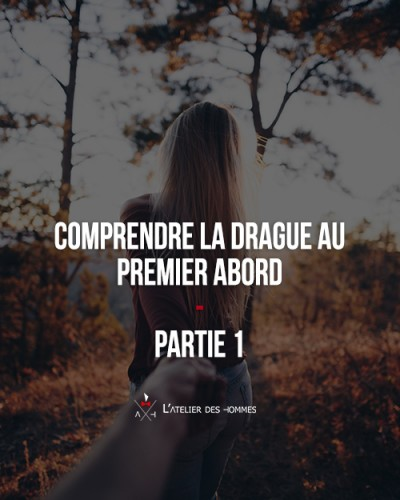 comprendre la drague